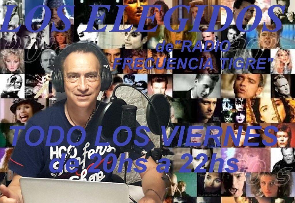 LOS ELEGIDOS DE RADIO FRECUENCIA TIGRE