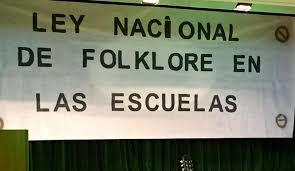 Ya es Ley la enseñanza de folclore en las escuelas del territorio Nacional